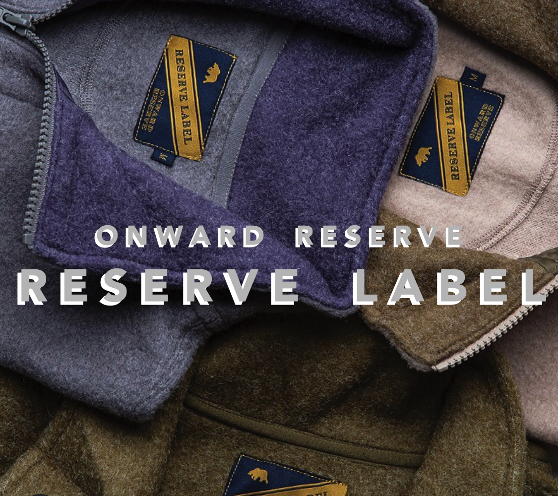 The Reserve Label from Onward Reserve