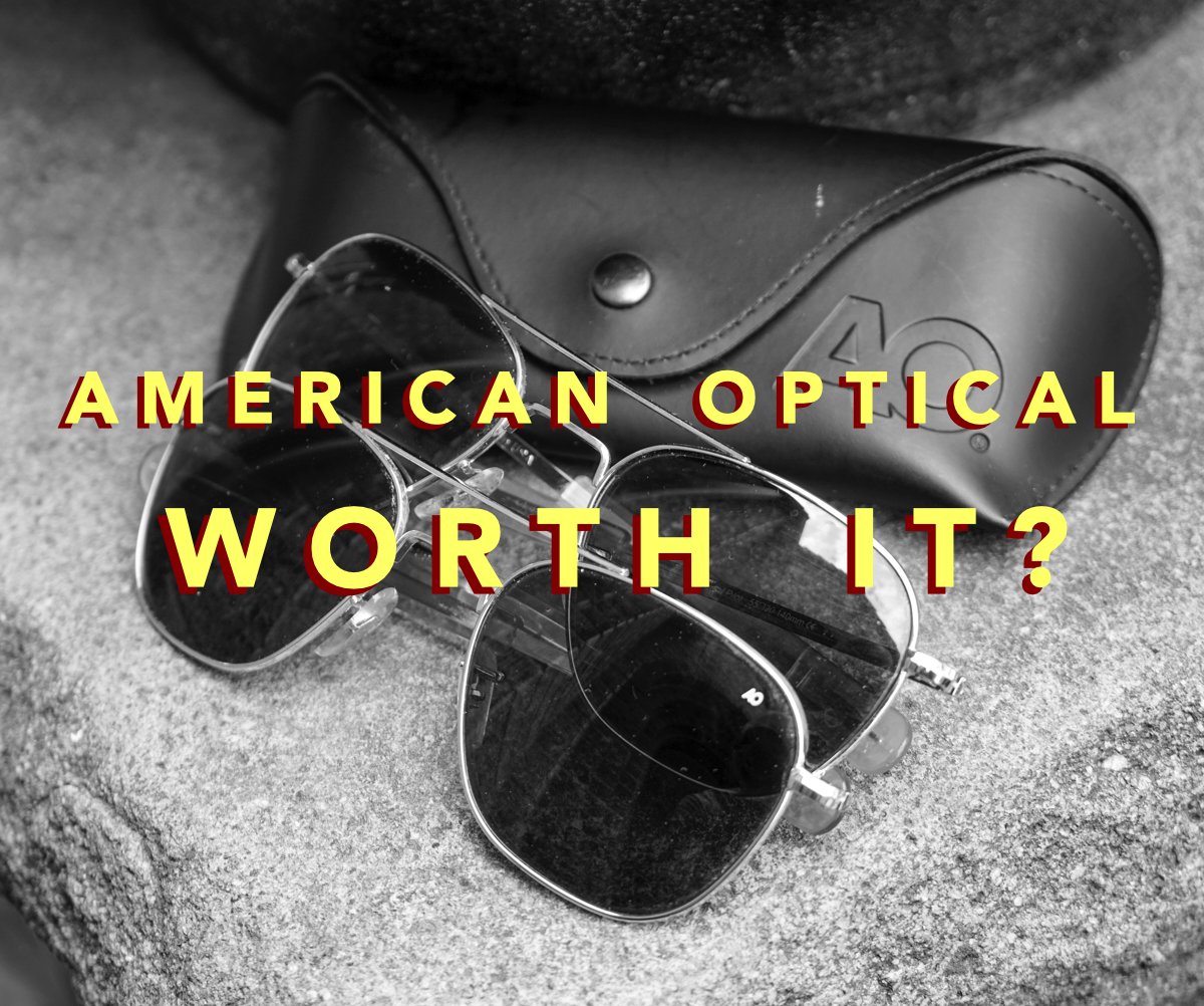 Quick Hitter: American Optical Original Pilots Got More Expensive. Are they still worth it?